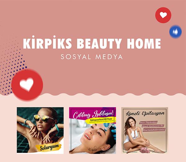 Kirpiks Beauty Home Sosyal Medya
